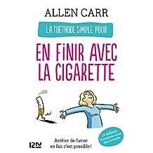 La méthode simple pour en finir avec la cigarette (Evolution t. 11895) (French Edition)
