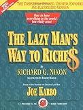 The Lazy Man's Way to Riches, Richard G. Nixon, 1884337228