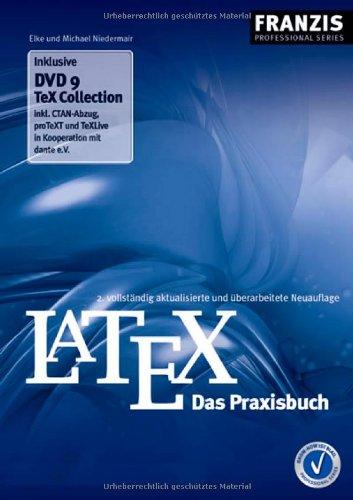 Latex - Das Praxisbuch Taschenbuch – 30. Januar 2006 Elke Niedermair Michael Niedermair Franzis/PRO 3772369308