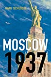 Moscow 1937 1st Edition
