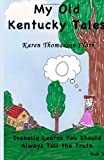 Isabella Learns You Should Always Tell the Truth, Karen Clark, 1494374374