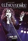 Whitesnake. Il viaggio del serpente bianco