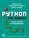 img - for Python for Rookies by Sarah Mount (2008-01-09) book / textbook / text book