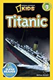 img - for National Geographic Readers: Titanic by Stewart, Melissa (3/27/2012) book / textbook / text book