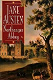 Northanger Abbey - Full Version (Annotated) (Literary Classics Collection)
