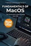 Search : Fundamentals of MacOS Mojave: The Illustrated Guide to Using your Mac (Computer Fundamentals Book 14)