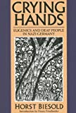 Crying Hands, Horst Biesold, 1563682559