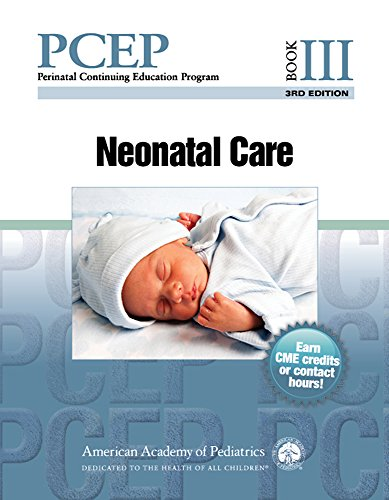 PCEP Book III:  Neonatal Care (Perinatal Continuing Education Program) by Sinkin Robert A