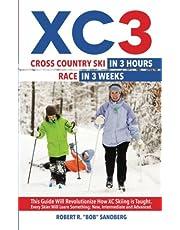 XC 3: Cross Country Ski in 3 Hours; Race in 3 Weeks