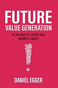 Future Value Generation: Do you need to create new Business Logics?