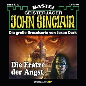 Die Fratze der Angst (John Sinclair 1717) Hörbuch