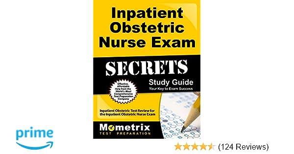 inpatient obstetric nurse exam secrets study guide inpatient rh amazon com  rnc ob exam study guide