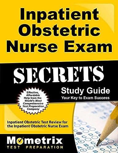 inpatient obstetric nurse exam secrets study guide inpatient rh amazon com rnc inpatient ob study guide