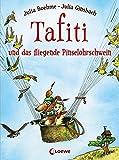 Tafiti und das fliegende Pinselohrschwein: Band 2