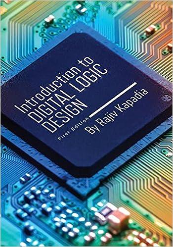 Introduction To Digital Logic Design Rajiv Kapadia 9781634873208