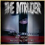 The Intruder: A Loving Couple Forced Into Gay Revenge   Amie Heights