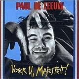 Voor U Majesteit by Leeuw, Paul De (2007-03-13)