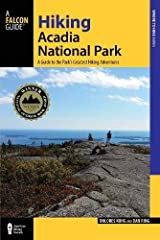 Established as the first national park in the eastern United States, Acadia National Park has 120 miles of hiking trails through more than 40,000 acres along the coast of Maine. Fully revised and updated, this edition of      ...