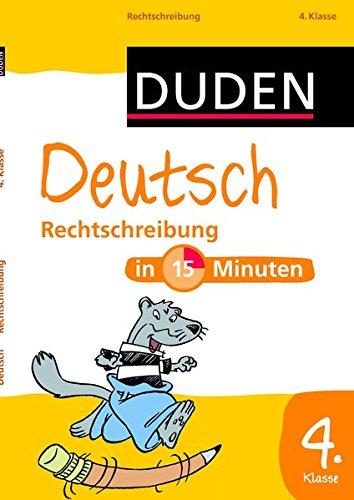 Deutsch In 15 Minuten   Rechtschreibung 4. Klasse  Duden   In 15 Minuten