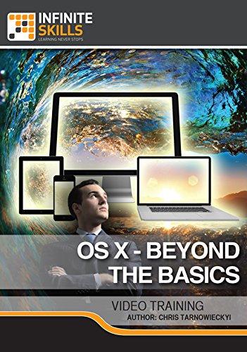 OS X - Beyond The Basics [Online Code] by Infiniteskills