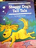 Shaggy Dog's Tall Tale, Donald Charles, 0516036165