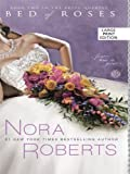Bed of Roses, Nora Roberts, 1410420426