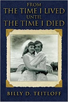 Book From the Time I Lived Until the Time I Died