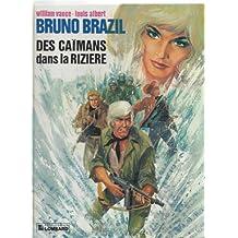 Bruno brazil, des caimans dans la riziere