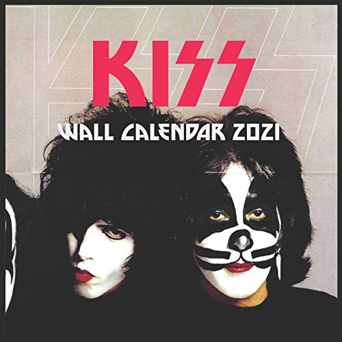 KISS Wall Calendar 2021: KISS Wall Calendar 2021 8.5x8.5 Finish Glossy Paperback – Wall Calendar, October 23, 2020