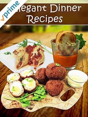 Elegant Dinner Recipes