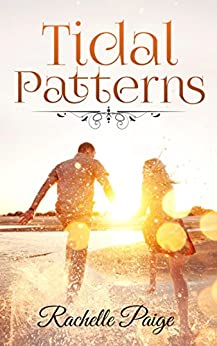 Tidal Patterns (Golden Shores Book 1) by [Paige, Rachelle]