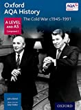 Oxford AQA History for A Level: The Cold War c1945-1991 (History a Level for Aqa)