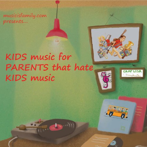 Kids Music for Parents That Ha...