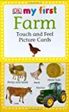 My First Touch & Feel Picture Cards: Farm (DK My First...(Flash Cards))