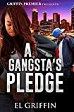 A Gangsta's Pledge (Gangsta Love Series)