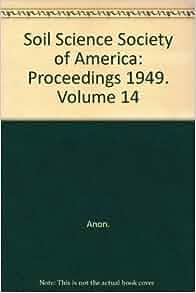 Soil science society of america proceedings 1949 volume for American society of soil science