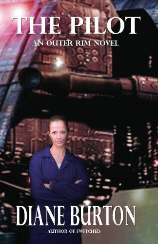 The Pilot (An Outer Rim Novel: Book - Rims Futuristic