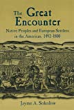 The Great Encounter: Native Peoples and European