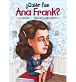 img - for Quien Fue Ana Frank (Quien Fue...?) (Paperback)(Spanish) - Common book / textbook / text book