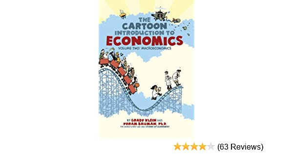 Amazon the cartoon introduction to economics volume two amazon the cartoon introduction to economics volume two macroeconomics ebook yoram bauman phd grady klein kindle store fandeluxe Image collections