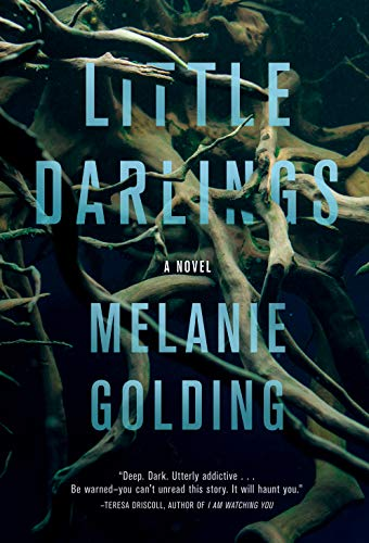 Little Darlings: A Novel by [Melanie Golding]