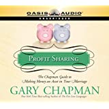PROFIT SHARING - AUDIOBOOK: The Chapman Guide to Making Money an Asset in Your Marriage