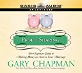 PROFIT SHARING - AUDIOBOOK: The Chapman Guide to Making Money an Asset in