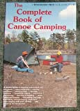 The complete book of canoe camping