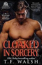 Cloaked in Sorcery (Wulfkin Legacy Book 6)