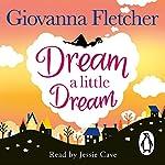 Dream a Little Dream | Giovanna Fletcher