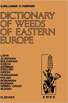 Libros Gratis Descargar Dictionary Of Weeds Of Eastern Europe: Their Common Names And Importance Epub Patria