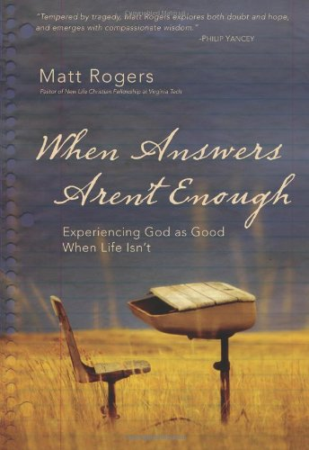 Download When Answers Aren't Enough: Experiencing God as Good When Life Isn't pdf