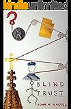 Blind Trust (#RectorSTseries Book 3)