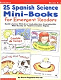 25 Spanish Science Mini-Books for Emergent Readers, Carol P. Martin, 0439153433